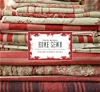 French General: Home Sewn: 30 Projects for…