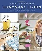 Lotta Jansdotter's Handmade Living: A Fresh…