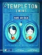 The Templeton Twins Have an Idea by Ellis…