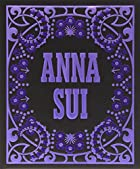 Anna Sui by Andrew Bolton
