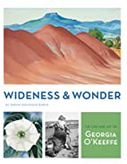 Wideness and Wonder: The Life and Art of…