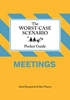 Worst-Case Scenario Pocket Guide: Meetings…