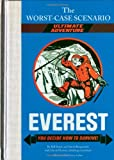 Borgenicht, David: Worst-Case Scenario Ultimate Adventure: Everest: You Decide How to Survive!
