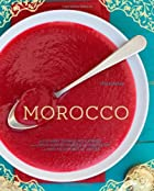 Morocco: A Culinary Journey with Recipes…