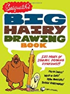 Sasquatch's Big, Hairy Drawing Book: 120…
