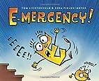 E-mergency! by Tom Lichtenheld