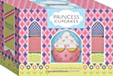Chronicle Books Staff: Princess Cupcakes