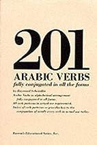 201 Arabic Verbs by Raymond P. Scheindlin