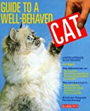 Maggitti, Phil: Guide to a Well-Behaved Cat: A Sound Approach to Cat Training