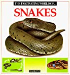 The Fascinating World of Snakes by Maria…