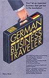 Strutz, Henry: German for the Business Traveler (Barron's Business Travelers)