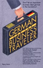 German for the Business Traveler (Bilingual…