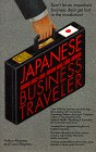Akiyama, Nobuo: Japanese for the Business Traveler (Barron's Business Travelers)