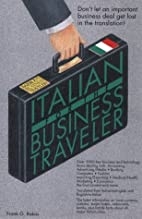 Italian for the Business Traveler (Bilingual…