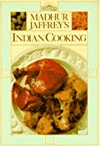 Madhur Jaffrey's Indian Cooking by Madhur…