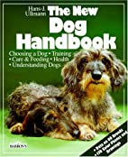 The New Dog Handbook (New Pet Handbooks) by…