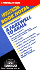 A Farewell to Arms (Barron's Book Notes) by…