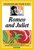 Romeo and Juliet (Shakespeare Made Easy) by…