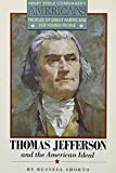 Shorto, Russell: Thomas Jefferson and the American Ideal (Henry Steele Commager's Americans)