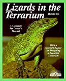 Jes, Harald: Lizards in the Terrarium: Buying, Feeding, Care, Sicknesses, With a Special Chapter on Setting Up Rain-Forest, Desert, and Water Terrariums