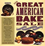 Boteler, Alison: The Great American Bake Sale