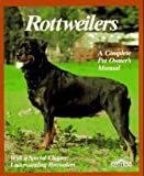 Kern, Kerry V.: Rottweilers: Everything About Purchase, Care, Nutrition, Breeding, Behavior, and Training (Pet Owner's Manual)