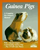 Behrend, Katrin: Guinea Pigs: A Complete Pet Owner&#39;s Manual
