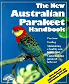Australian Parakeet Handbook, The New (New…