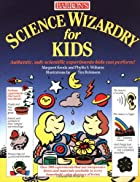 Science Wizardry for Kids by Kenda &…