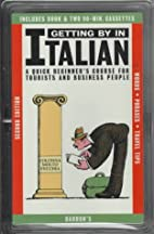 Getting By in Italian: with Audiocassettes…