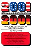 Strutz, Henry: 2001 German and English Idioms (2001 Idioms Series)