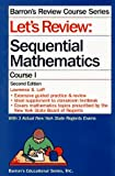 Lawrence S. Leff: Let's Review: Sequential Mathematics, Course I (Barron's Review Course)
