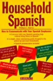 Harvey, William C.: Household Spanish: How to Communicate With Your Spanish Employees