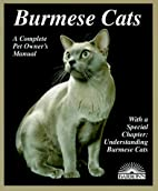 Burmese Cats (Complete Pet Owner's Manual)…