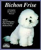 Bichon Frise (A Complete Pet Owner's…
