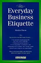 Everyday Business Etiquette by Marilyn…