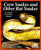 Bartlett, Richard D.: Corn Snakes and Other Rat Snakes