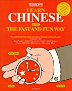 Learn Chinese the Fast and Fun Way by Lifei…