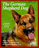 Hegewald-Kawich, Horst: German Shepherds (Complete Pet Owner's Manual)