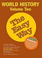 World History the Easy Way, Volume Two by…