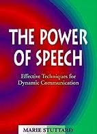 The Power of Speech by Marie Stuttard