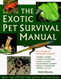 Alderton, David: The Exotic Pet Survival Manual