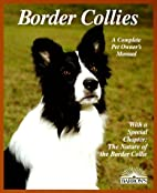 Border Collies (Complete Pet Owner's Manual)…