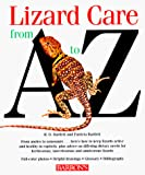 Bartlett, Richard D.: Lizard Care from a to Z