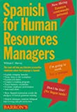 Harvey, William C. , M. S.: Spanish for Human Resources Managers