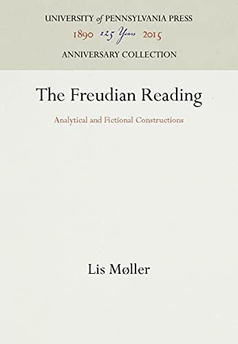 the-freudian-reading-analytical-and-fictional-constructions