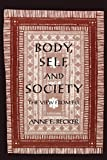 Becker, Anne E.: Body, Self, and Society: The View from Fiji
