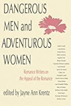 Dangerous Men and Adventurous Women: Romance…