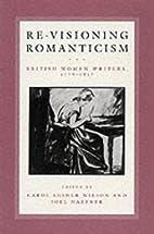 Re-Visioning Romanticism: British Women…