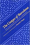 Kagay, Donald J.: The Usatges of Barcelona: The Fundamental Law of Catalonia